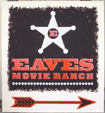 Eave's Movie Ranch